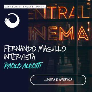 [Cinema e America] Fernando Masullo intervista Paolo Aleotti