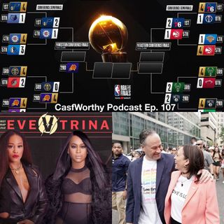 """Cast Worthy Podcast Episode 107 pt. 2: """"Money and Legacy"""""""