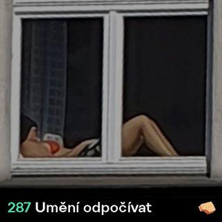 SNACK 287 Umeni odpocivat