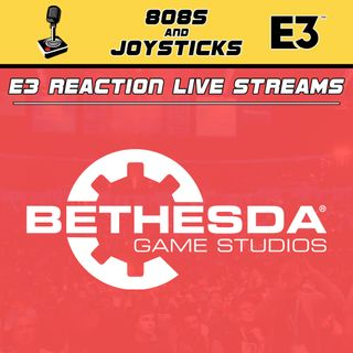 E3 Reaction - Bethesda