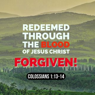 See Yourself as God Sees You Redeemed by the Jesus Blood, Holy and Accepted by Him