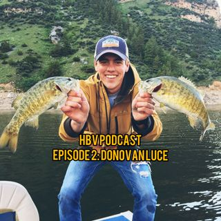 HBV 2: Donovan Luce, Entrepreneurship, College, and Moving on