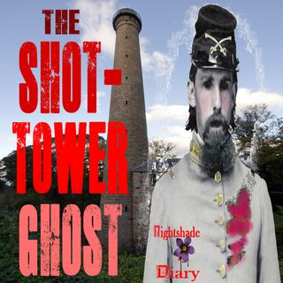 The Shot-Tower Ghost   Southern Ghost Story   Podcast