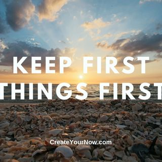2214 Keep First Things First