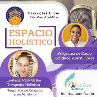 ESPACIO HOLISTICO. Invitada Patrizia Uribe