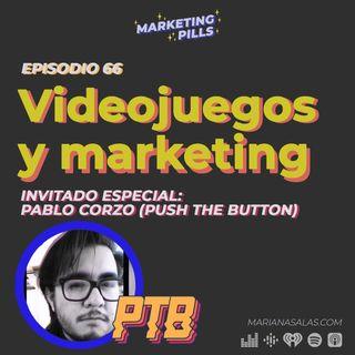 ⚡Episodio 66 - [INVITADO ESPECIAL] - Pablo Corzo (Push The Button) - El auge de los videojuegos y el marketing digital  Pablo Corzo