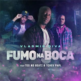Vladmir Diva feat. Teo No Beatz & Tchev Papi - Fumo Na Boca (Afro House)