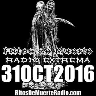 Ritos De Muerte Radio Show 31OCT2016
