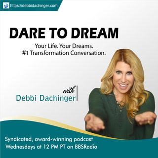 DEVIN GALAUDET: Expert on Relationship and Travel on Dare To Dream with Debbi Dachinger