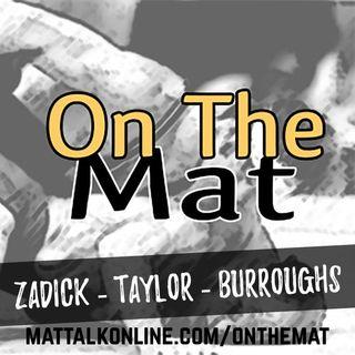 Bill Zadick, Jordan Burroughs and David Taylor preview the World Cup - OTM519