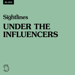 SL-012 Under The Influencers