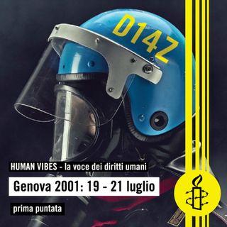 Human Vibes - Genova 2001: 19 - 21 luglio - sesta puntata