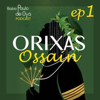 Ossain- por Baba Paulo de Oya