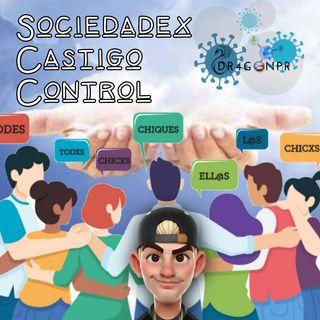Sociedadex Castigo Control (S2-Ep014)