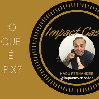 Como funciona o PIX | Kadu Fernandes - Open Banking