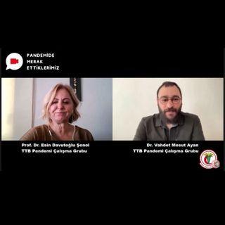 Pandemide Merak Ettiklerimiz #25 - Prof.Dr. Esin Davutoğlu Şenol ile COVID-19 Sürecinde Grip Aşıları