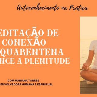 #4 Meditação Ativando PLENITUDE