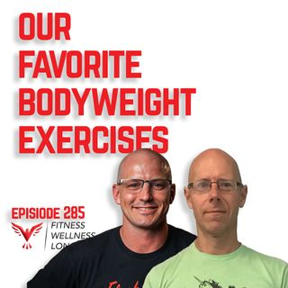 Episode 285: Our Favorite Bodyweight Exercises For Ageless Athletes