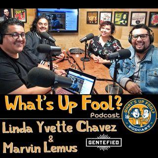 Ep 280 - Gentefied Creators Linda Chavez Marvin Lemus