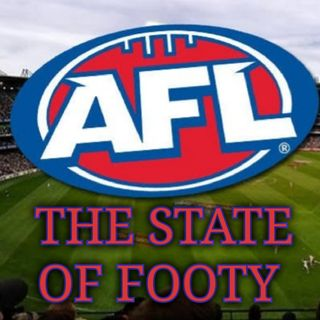 Footy Chat - The State Of Footy