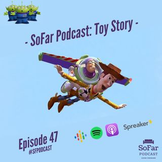 Ep. 47 - Toy Story