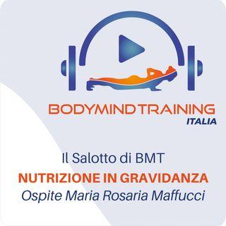 Nutrizione in Gravidanza e Allattamento | Il Salotto di BMT | Ospite Maria Rosaria Maffucci