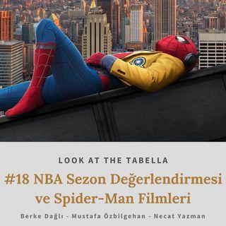NBA Sezon Değerlendirmesi ve Spider-Man Filmleri