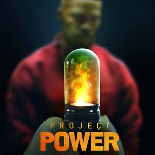 Episode 70- Project Power