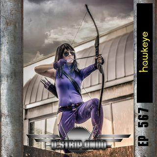 567 - ¿Ha perdido Hawkeye el tino?