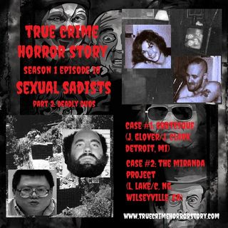 S1E10: Sexual Sadists Pt. 2 (Deadly Duos)