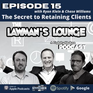 The Secret To Retaining Clients with Ryan Klein and Chase Williams
