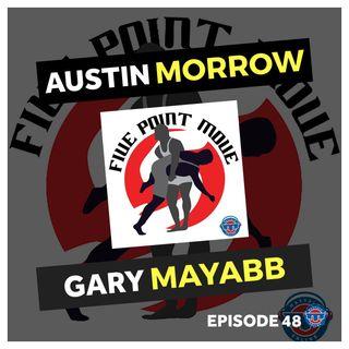 5PM48: Austin Morrow and Gary Mayabb