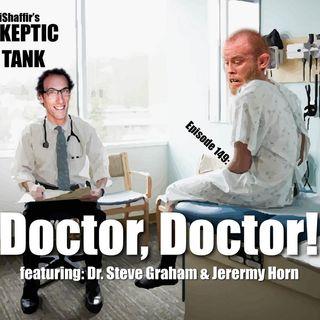 #149: Doctor Doctor (Dr. Steve Graham, @JeremyHornElite