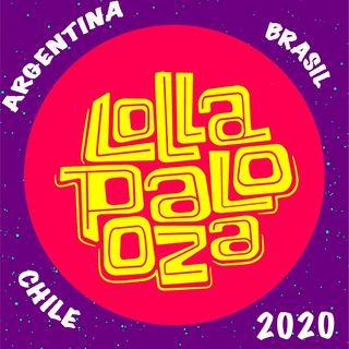 En Ruta a Lollapalooza 2020