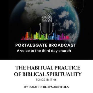 THE HABITUAL PRACTICE OF BIBLICAL SPIRITUALITY 2