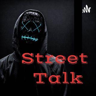 The New Street Talk Podcast Show