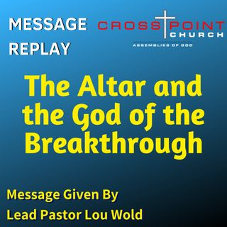 9.15.19 The Altar and God of Breakthrough.mp3
