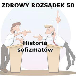 50 - Historia sofizmatów