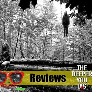 MOTN REVIEWS: The Deeper You Dig (2019)