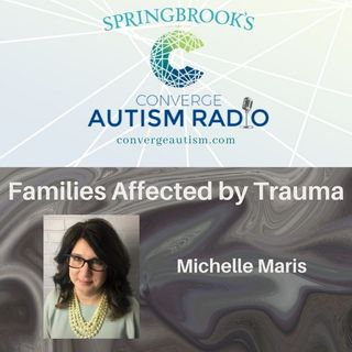 Families Affected by Trauma