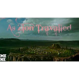 As Zion Travailed