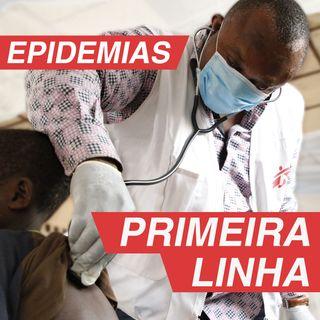 Primeira Linha 1.1 | Epidemias