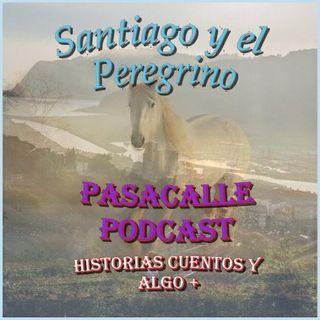 32 - Leyendas Españolas - Santiago y el Peregrino