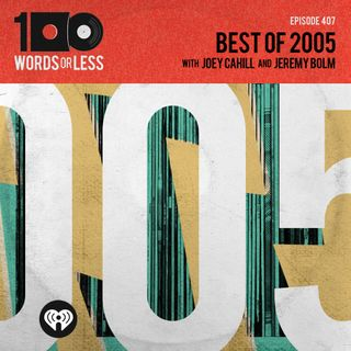 Best of 2005 with Jeremy Bolm (Touche Amore) and Joey Cahill (6131 Records)