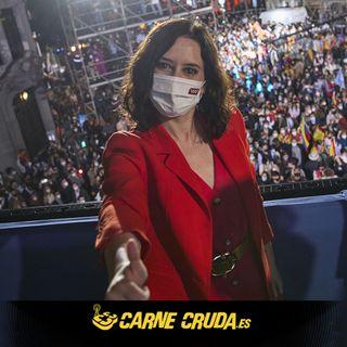 4M: Análisis de las elecciones en Madrid (CARNE CRUDA #868)