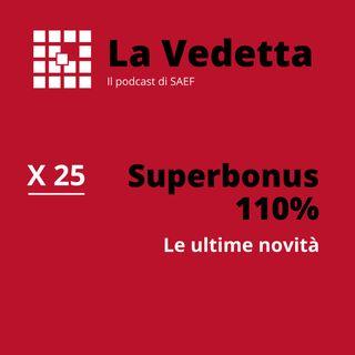 Superbonus 110%: le ultime novità!