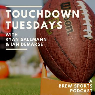 Touchdown Tuesdays Podcast January 8th Episode