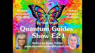 Quantum Guides Show E21 Debbie A. Anderson - I SEE DEAD PEOPLE