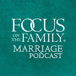 Rebuilding a Stronger Marriage, Part 2