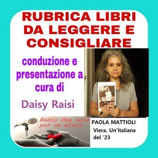 RUBRICA LIBRI: Viera. Un'italiana del '23 di PAOLA MATTIOLI